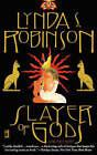 Slayer of Gods by Lynda Robinson (Paperback, 2004)