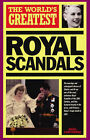 The World's Greatest Royal Scandals: 1999 by Nigel Cawthorne (Paperback, 1999)