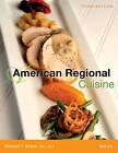 American Regional Cuisine by The International Culinary Schools at the Art Institutes, Michael F. Nenes (Hardback, 2015)