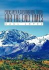 Poems With a Supernatural Touch for The End Times by Saul Lopez 9781453596159