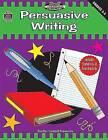 Persuasive Writing, Grades 3-5 (Meeting Writing Standards Series) by Rebecca Rozmiarek Rebecca Rozmiarek (Paperback / softback, 2000)
