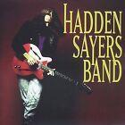 Hadden Sayers Band by Hadden Sayers (CD, 1995, Radio Ready)