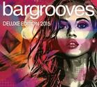 Bargrooves Deluxe Edition 2015 von Various Artists (2014)
