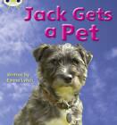Jack Gets a Pet: Set 06: by Emma Lynch (Paperback, 2010)