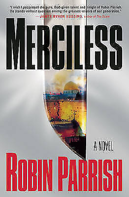 (Very Good)-Merciless (Dominion Trilogy) (Paperback)-Parrish, Robin-0764206451