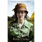 The Downstairs Maid by Rosie Clarke (Paperback, 2014)