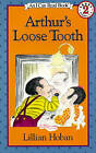 Arthur's Loose Tooth by Lillian Hoban (Hardback, 1987)