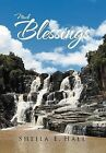 Much Blessings by Sheila E Hall (Hardback, 2012)