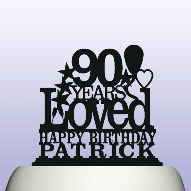 Personalised Acrylic 90th Birthday Years Loved Theme Cake Topper Decoration