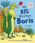 My Big Brother, Boris by Liz Pichon (Paperback, 2008)