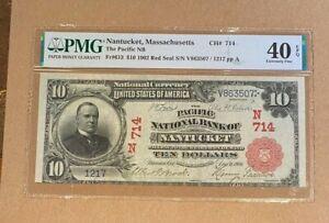 FR. 613 1902 RS $10 CH #714 NATL BK NT NANTUCKET, MASS. PMG 40 EPQ (16,000) (8/6