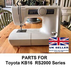 Original Toyota KB16 RS2000 Series Sewing Machine Replacement Repair Parts