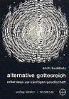 Alternative Gottesreich von Erich Buchholz (1969, Taschenbuch)
