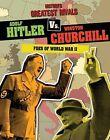 Adolf Hitler vs. Winston Churchill: Foes of World War II by Ellis Roxburgh (Paperback / softback, 2015)