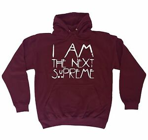 I-Am-The-Next-Supreme-HOODIE-hoody-birthday-gift-present-fashion-nerd-geek-top