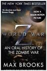 World War Z, Film Tie-In. Wer länger lebt, ist später tot, englische Ausgabe von Max Brooks (2013, Taschenbuch)
