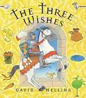 The Three Wishes by David Melling (Paperback, 2007)