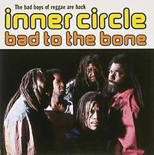 Inner Circle Bad to the Bone CD