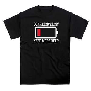 Confidence Low Need More Beer Battery T-Shirt