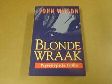 BOEK / JOHN WILSON - BLONDE WRAAK