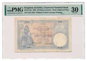 SERBIA banknote 10 Dinara u srebru 1893 PMG VF 30 Very Fine