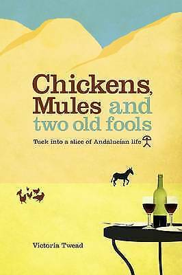 Chickens, Mules and Two Old Fools, Twead, Victoria, Very Good Book