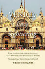 Venice, Easy Sightseeing: A Guide Book for Casual Walkers, Seniors and Wheelchair Riders by Donald H Bowling M Ed (Paperback / softback, 2008)