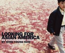 Looking for Asian America: An Ethnocentric Tour by Wing Young Huie Huie, Wing Y