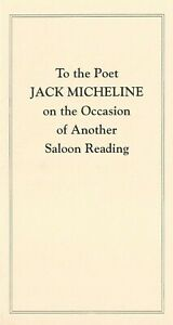 TO-THE-POET-JACK-MICHELINE-ON-THE-OCCASION-OF-ANOTHER-SALOON-READING-1990