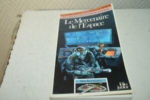 LIVRE-LDVELH-DEFIS-FANTASTIQUE-LE-MERCENAIRE-DE-L-ESPACE-VOUS-ETES-LE-HEROS