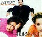 Mousse T. Horny '98 (2 tracks, vs. Hot 'n' Juicy) [Maxi-CD]