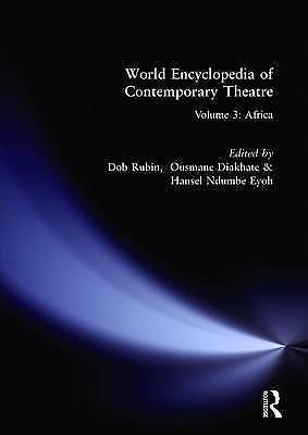 World Encyclopedia of Contemporary Theatre: Volume 3: Africa by Don Rubin