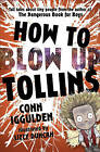 How to Blow Up Tollins by Conn Iggulden (Paperback, 2011)