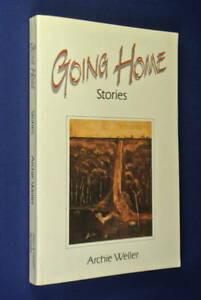 GOING-HOME-Archie-Weller-STORIES-Aboriginal-Fiction-Western-Australia-Book
