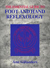 The Essential Guide to Foot and Hand Reflexology by Ann Gillanders (Paperback, 1998)