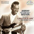 "The Original Gangster of Love: The Keen Records Sessions by Johnny ""Guitar"" Watson (CD, 2006, VSOP)"