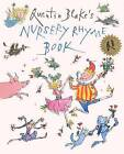 Quentin Blake's Nursery Rhyme Book by Quentin Blake (Hardback, 2013)