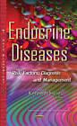 Endocrine Diseases: Risk Factors, Diagnosis & Management by Nova Science Publishers Inc (Hardback, 2015)