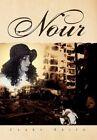 Nour 9781450079907 by Clara Brito Hardcover