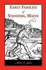 Early Families of Standish, Maine by Albert J Sears (Paperback / softback, 2013)
