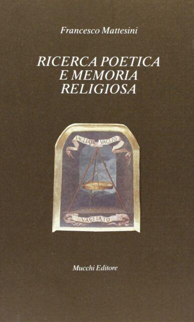 Ricerca poetica e memoria religiosa - [Mucchi]