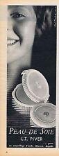 PUBLICITE ADVERTISING 015 1956 L.T.PIVER peau de soie maquillage
