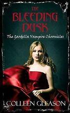 Bleeding Dusk, The (Gardella Vampire Chronicles),Colleen Gleason,Excellent Book