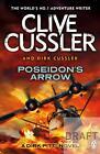 Poseidon's Arrow von Dirk Cussler und Clive Cussler (2014, Taschenbuch)