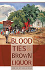 Blood Ties and Brown Liquor by Sean Hill (Paperback, 2008)