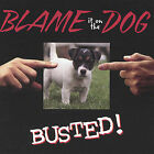 Busted by Blame It on the Dog (CD, Feb-2000, Blame it on the Dog)