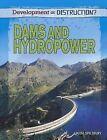 Dams and Hydropower by Richard Spilsbury, Louise A Spilsbury (Paperback / softback, 2011)