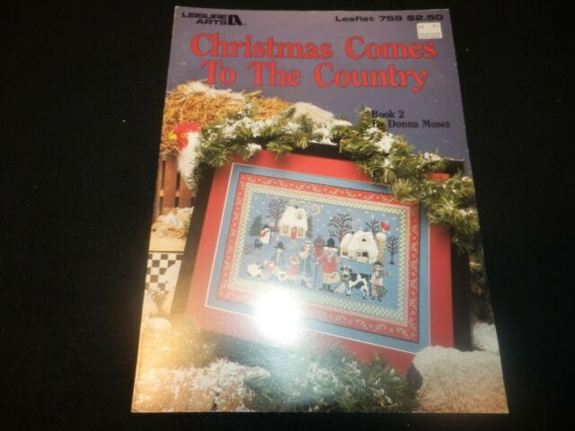 Leisure Arts Christmas Comes To The Country Cross Stitch Pattern Donna Moses NEW