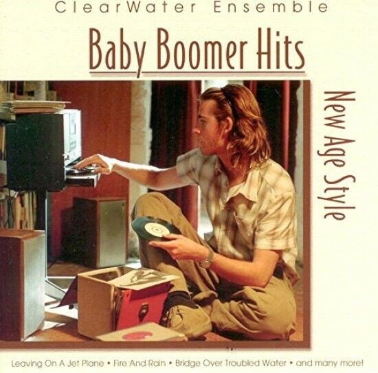 Baby Boomer Hits New Age Style - - EACH CD $2 BUY AT LEAST ...