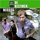 De Keefmen - Mirror of Time (2010)